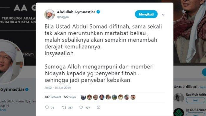 Kicauan Aa Gym soal fitnah yang menyerang Ustaz Abdul Somad (UAS), Senin (15/4/2019).