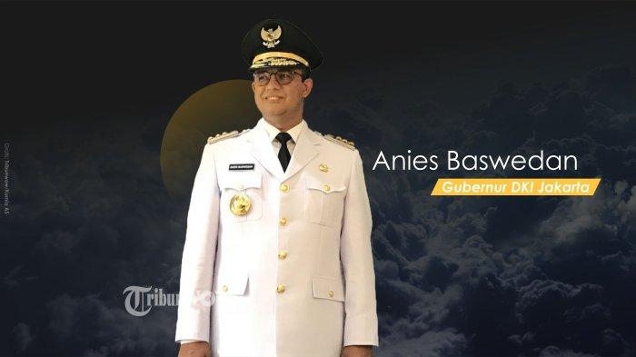 Jawaban Anies Baswedan saat Ditanya soal Sosok Wagub DKI Jakarta yang Dianggap Cocok