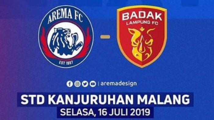 Prediksi dan Link Live Streaming Arema FC Vs Badak Lampung di Liga 1 2019, Pukul 18.30 WIB