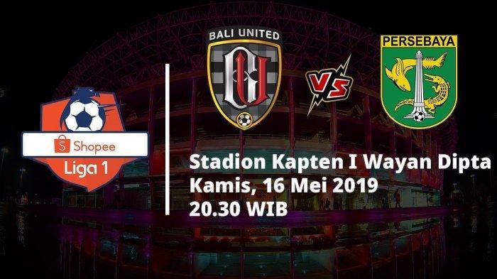 Prediksi Bali United Vs Persebaya Surabaya di Laga Perdana Liga 1 2019, Live Indosiar