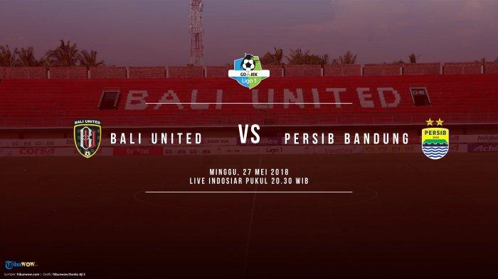 Live Streaming Liga 1 Indonesia: Bali United Vs Persib Bandung Pukul 20.30 WIB di Indosiar
