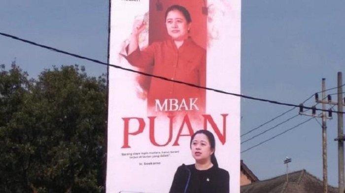 Baliho Gambar Puan Maharani Dipasang di Jatim, Ini Kata Wasekjen PDIP hingga Pengamat