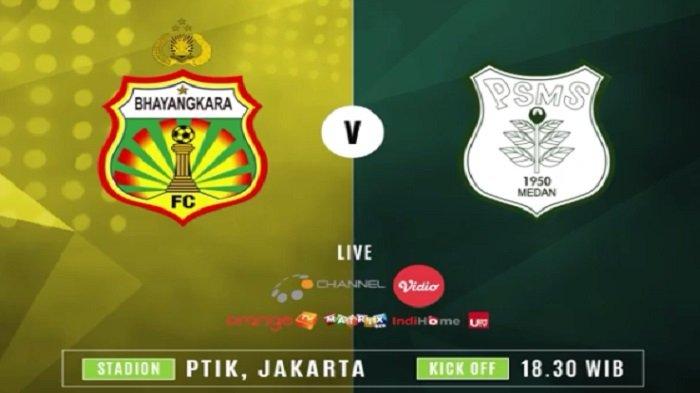 Live Streaming Liga 1 Indonesia: Bhayangkara FC Vs PSMS Medan, Pukul 18.30 WIB di O Channel