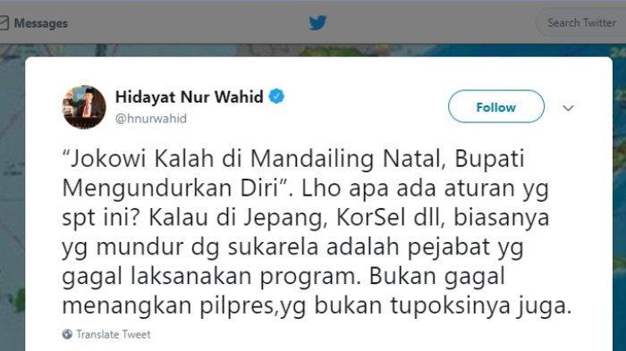 Politisi PKS Hidayat Nur Wahid menanggapi soal Bupati Mandailing Natal (Madina) Sumatera Utara (Sumut) yang mengundurkan diri. (Capture Twitter @hnurwahid)