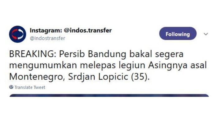 Cuitan Indos Transfer soal pencoretan Srdan Lopicic dari Persib Bandung, Kamis (11/4/2019)