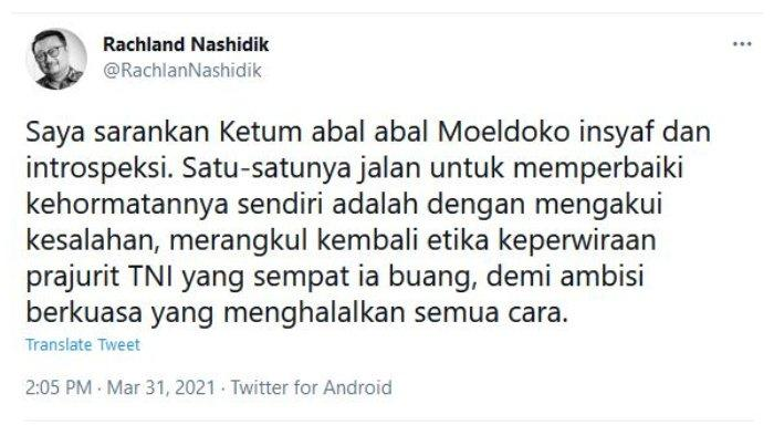 Cuitan Politisi Partai Demokrat, Rachland Nashidik, Rabu (31/3/2021), soal pemerintah menolak hasil Kongres Luar Biasa (KLB) Partai Demokrat kubu Moeldoko di Deliserdang, Sumatera Utara.
