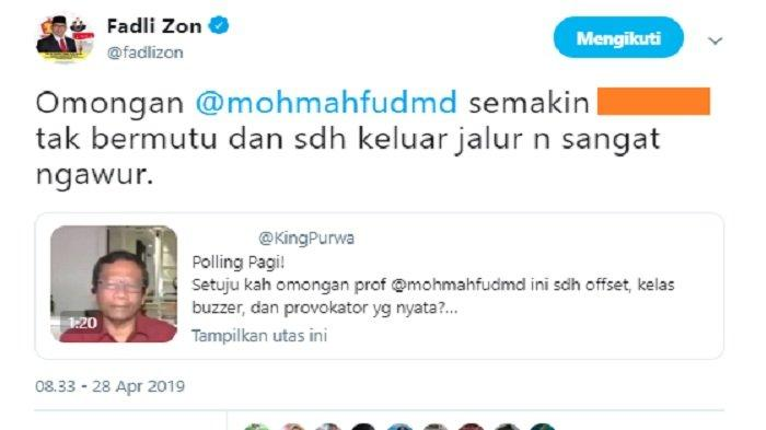 Kicauan Fadli Zon tanggapi pernyataan Mahfud MD, Minggu (28/4/2019).