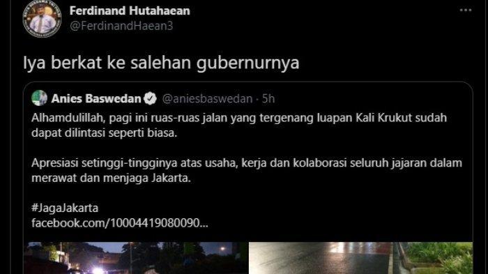 Ferdinand Hutahaean menyindir Gubernur DKI <a href='https://jambi.tribunnews.com/tag/jakarta' title='Jakarta'>Jakarta</a> <a href='https://jambi.tribunnews.com/tag/anies-baswedan' title='AniesBaswedan'>AniesBaswedan</a> terkait penanganan <a href='https://jambi.tribunnews.com/tag/banjir' title='banjir'>banjir</a> di ibu kota, Minggu (21/2/2021).