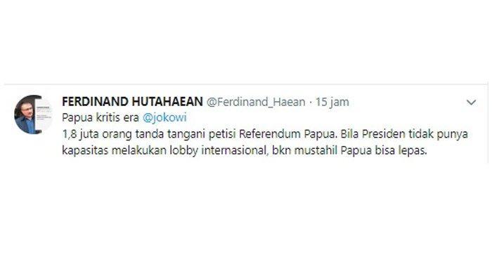 Cuitan Ferdinand Hutahaean soal petisi telah ditanda tangani oleh 1,8 juta orang yang dibawa oleh Kelompok separatis the United Liberation Movement for West Papua (ULMWP).