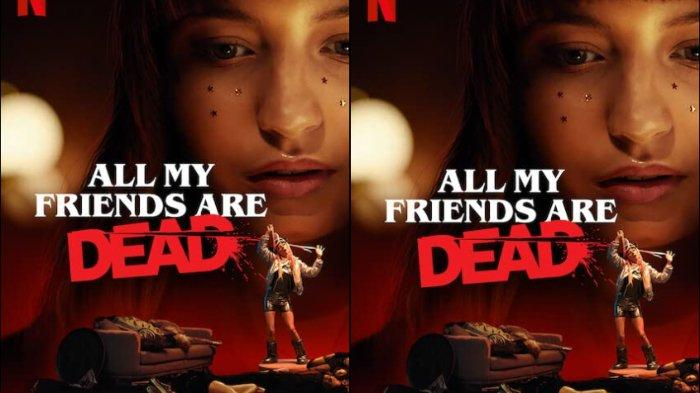 Sinopsis Film All My Friends are Dead yang Tayang di Netflix, Petaka di Pesta Malam Tahun Baru
