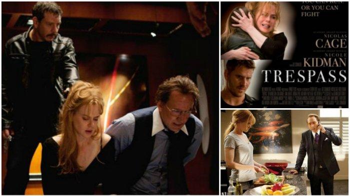Sinopsis Film Trespass, Kisahkan Penipuan dan Perampokan, Tayang di Bioskop TRANS TV Hari Ini