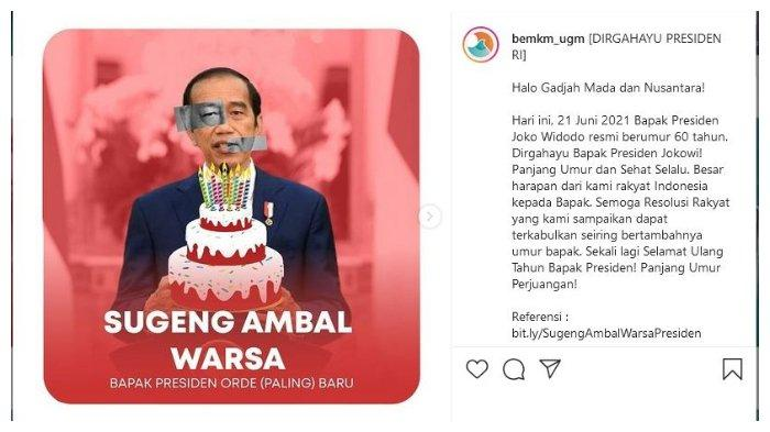 Unggahan BEM UGM, 21 Juni 2021 lalu, bertepatan dengan ulang tahun Presiden Joko Widodo (Jokowi).