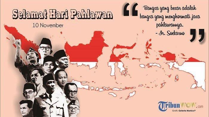 Kumpulan 20 Kata Bijak Untuk Peringati Hari Pahlawan 10 November Cocok Jadi Status Wa Facebook Tribun Wow
