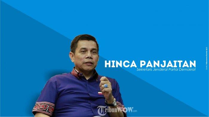 Tanggapi Pernyataan Andi Arief, Hinca Pandjaitan: Saya Tidak Bilang Itu Sikap Partai