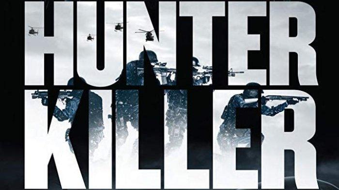 Sinopsis Film Hunter Killer, Tayang Malam Ini di Bioskop TRANSTV Spesial Liburan Pukul 19.00 WIB