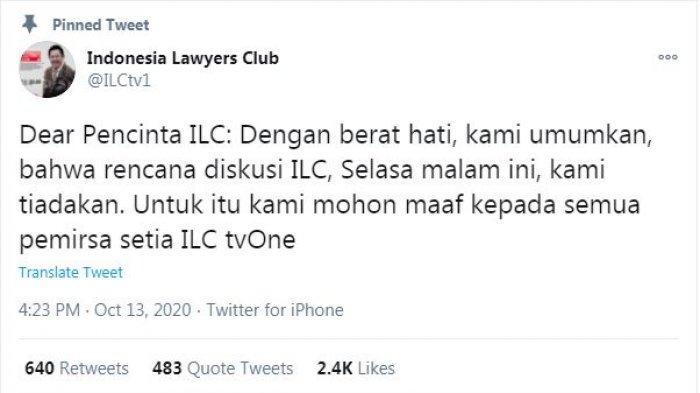 Cuitan Twitter@ILCtv1 menjelaskan alasan pembatalan tayangnya acara ILC yang seharusnya tampil pada Selasa (13/10/2020) malam.