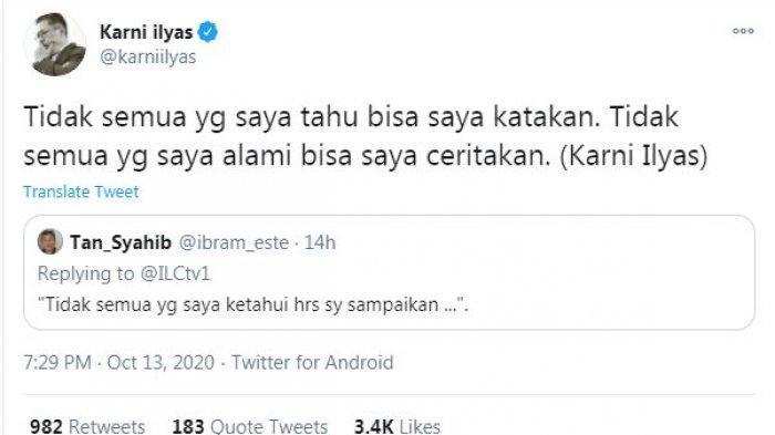 Presiden Indonesia Lawyers Club (ILC) Karni Ilyas mencuitkan sebuah pesan selepas ILC menyampaikan permohonan maaf meniadakan acara, Selasa (13/10/2020) malam.