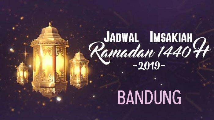 Jadwal Imsakiah Hari ke-11 Ramadan 1440 H di Wilayah Bandung, Kamis 16 Mei 2019