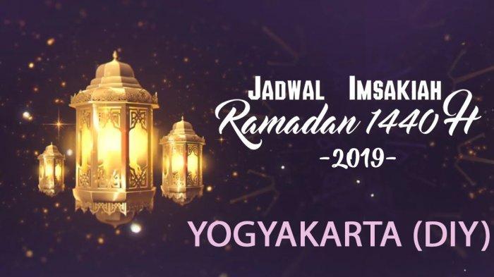 Jadwal Imsak dan Magrib Daerah Yogyakarta saat Bulan Ramadan 1440 H/2019, Mulai Awal Mei-Juni