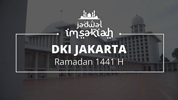 Jadwal Buka Puasa Hari Terakhir Ramadan 1441 H Wilayah DKI Jakarta, Sabtu 23 Mei 2020