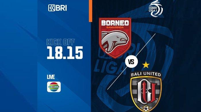 LINK Live Streaming Borneo FC Vs Bali United, Tayang di Indosiar dan Vidio.com Pukul 18.15 WIB