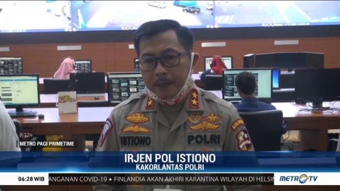 Kakorlantas Polri Irjen Pol Istiono menjelaskan soal bantuan Rp 600 ribu kepada sopir angkutan umum, Kamis (16/4/2020).