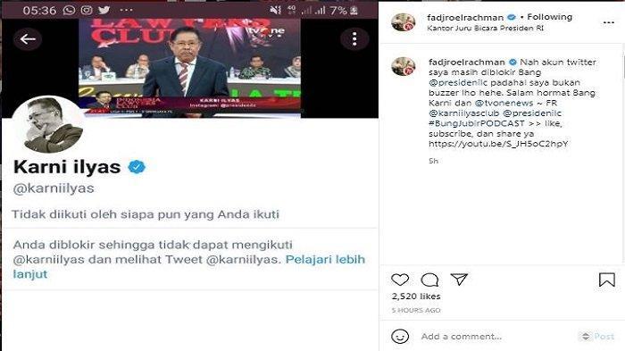 Juru Bicara Presiden RI Joko Widodo, Fadjroel Rachman menanyakan kepada Karni Ilyas mengapa akun Twitter-nya diblokir oleh Presiden ILC tersebut.