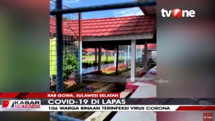 106 Napi di Gowa Positif Corona, Penghuni Lain Ngamuk Ingin Keluar dan Teriak 'Dobrak': Minta Diswab