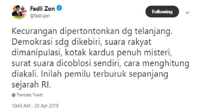 kicauan Fadli Zon yang merasa dicurangi dalam pemilu 2019, Sabtu (20/4/2019)
