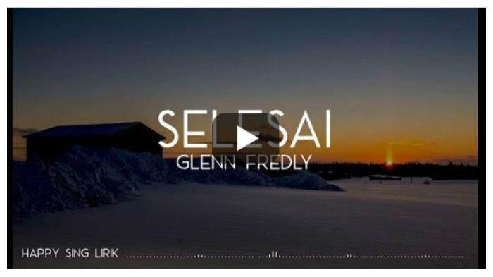 Kunci (Chord) Gitar dan Lirik Lagu 'Selesai' - Glenn Fredly,  'Kangen Kamu, Sungguh Hati Bicara'