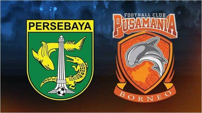 SEDANG BERLANGSUNG Babak Kedua Persebaya Surabaya Vs Borneo FC, Tonton Live Streaming di HP