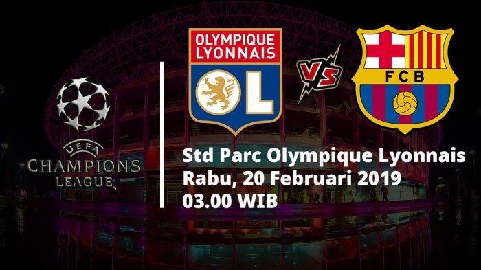 Live Streaming Lyon vs Barcelona, Rabu Pukul 03.00 WIB, Berikut Link dan Preview Pertandingan