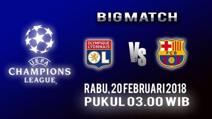 Jadwal dan Live Streaming Liga Champions Lyon Vs Barcelona Pukul 03.00 WIB di Vidio Premier
