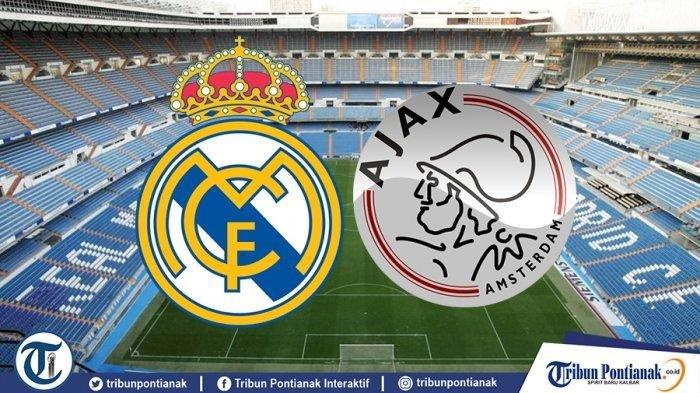 Live Streaming RCTI Liga Champions Real Madrid Vs Ajax Amsterdam Pukul 03.00 WIB