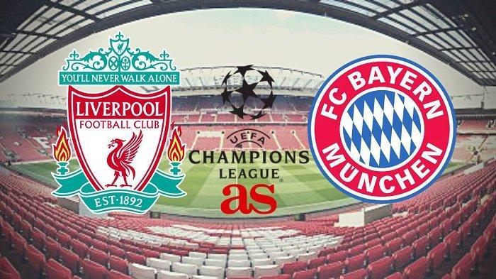 Video Live Streaming RCTI Liga Champions Liverpool Vs Bayern Munchen Rabu Pukul 03.00 WIB
