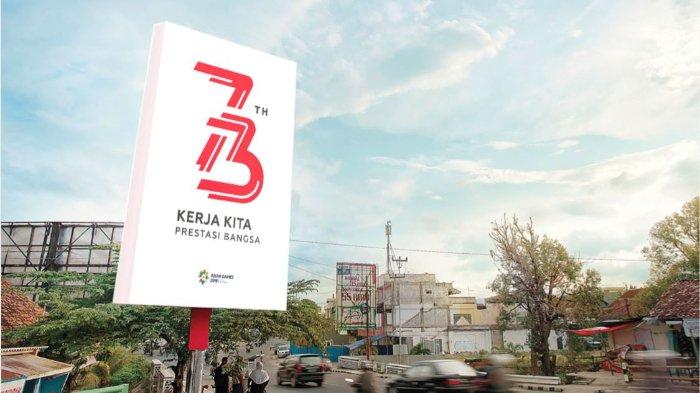 Deretan Fakta Logo Resmi HUT ke-73 Kemerdekaan RI 17 Agustus 2018, Ternyata Ini Maknanya