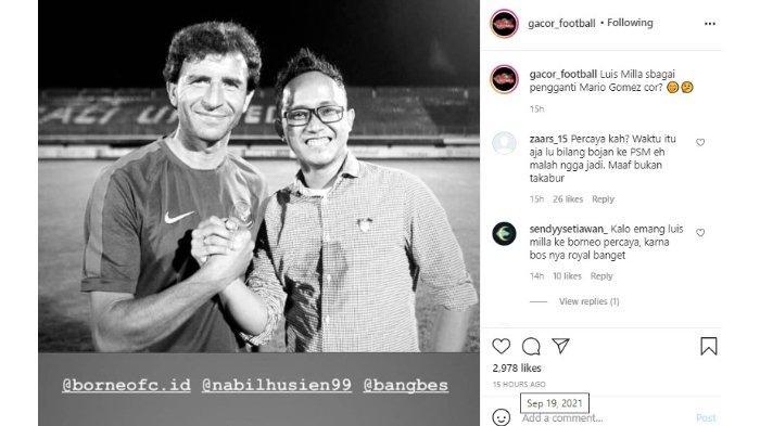 Rumor kepindahan Luis Milla ke Borneo FC semakin santer diberitakan di sosial media dalam akun Instagram @gacor_football pada Minggu (19/9/2021).
