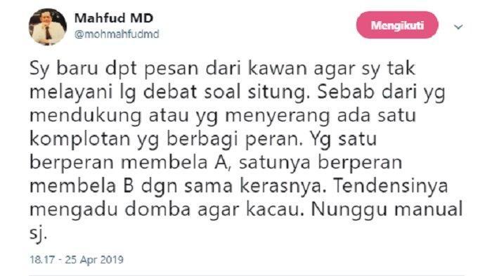 Kicauan Mahfud MD soal saran untuk tak melayani debat soal input data, Kamis (25/4/2019).