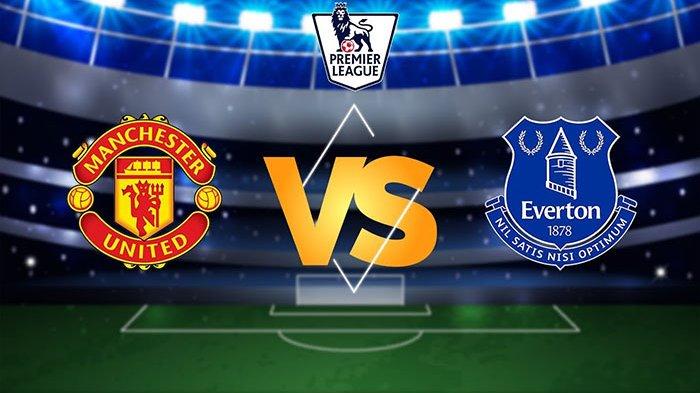 Link Live Streaming Manchester United Vs Everton Nonton Di Hp Via Maxstream Bein Sports Tribun Wow