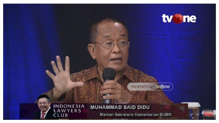 Mantan Sekretaris Kementerian BUMN, Said Didu dalam acara Indonesia Lawyers Club (ILC), Selasa (18/8/2020).