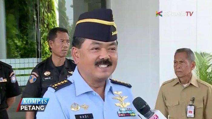 Komisi I DPR 'Ngebut' Uji Kepatutan Calon Panglima TNI, Marsekal Hadi Tjahjanto: Mohon Doanya