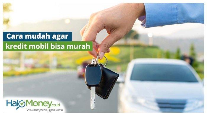 Banyak Obral Mobil, Perhatikan Ini Bila Hendak Kredit Mobil