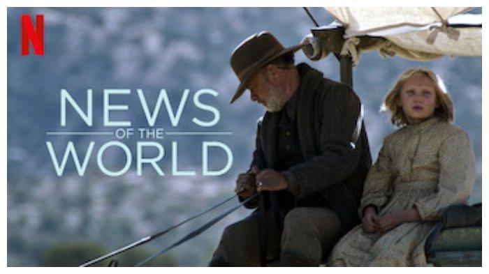 Sinopsis Film News of the World di Netflix, Tom Hanks Jadi Veteran yang Menyelamatkan Bocah Indian