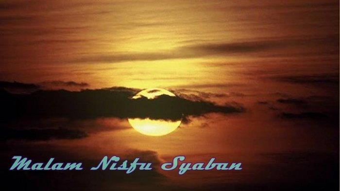 Keistimewaan Malam Nisfu Syaban 1442 H yang Jatuh pada 28 Maret, Allah akan Ampuni Dosa-dosanya