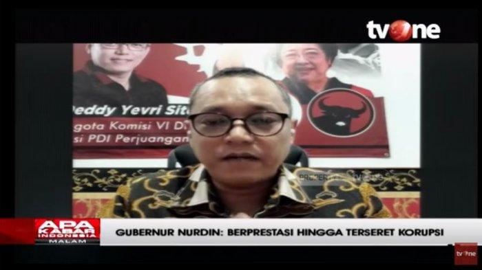 PDIP Sebut Kasus seperti Nurdin Abdullah akan Terus Terjadi: Akan Tetap Gampang Menjebak Pejabat