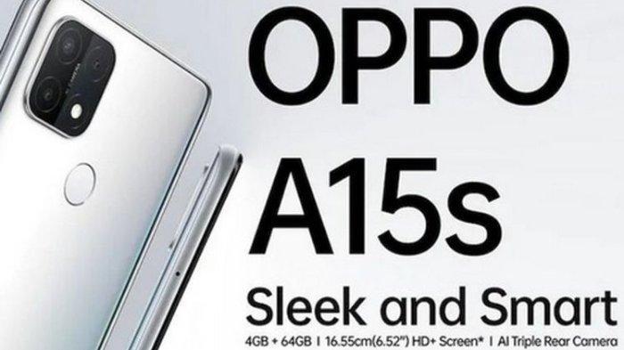 Oppo memperkenalkan A15s, Ponsel kelas menengah dengan tiga kamera belakang.