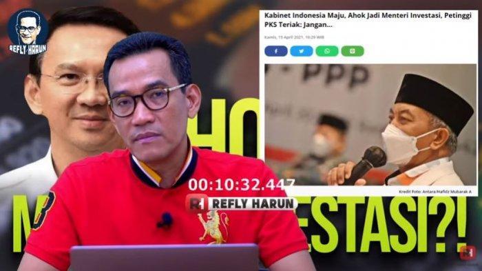 Pakar hukum tata negara Refly Harun mengomentari soal heboh isu BTP alias Ahok menjadi kandidat kuat Menteri Investasi, Jumat (16/4/2021).