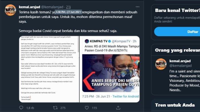 Permintaan maaf dari Kemal Arsjad karena telah menghina Gubernur DKI Jakarta, Anies Baswedan dalam akun Twitter Kemal Arsjad @kemal.arsjad pada Minggu (27/6/2021).