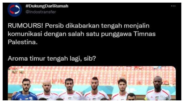 Persib Bandung dikabarkan sedang menjalin komunikasi dengan pemain Timnas Palestina, dalam unggahan akun Twitter @Indostransfer, Rabu (20/5/2021).