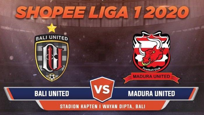 Link Live Streaming Liga 1 Bali United Vs Madura United di TV Online Pukul 15.30 WIB, Tonton via HP